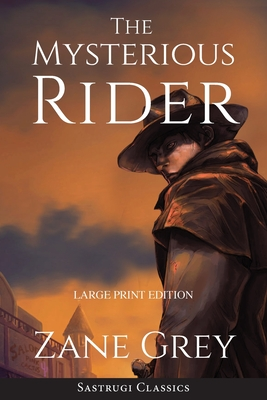 The Mysterious Rider (Annotated, Large Print) Cover Image