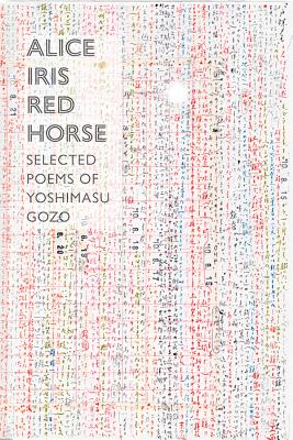 Alice Iris Red Horse: Selected Poems Cover Image