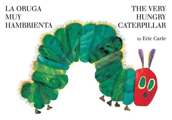 The Very Hungry Caterpillar/La oruga muy hambrienta cover