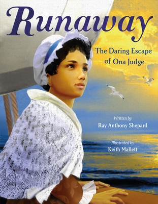 Runaway: The Daring Escape of Ona Judge Cover Image