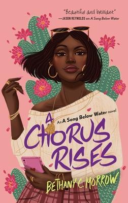 A Chorus Rises: A Song Below Water novel Cover Image