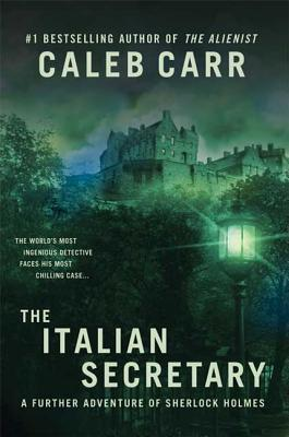 The Italian Secretary: A Further Adventure of Sherlock Holmes Cover Image