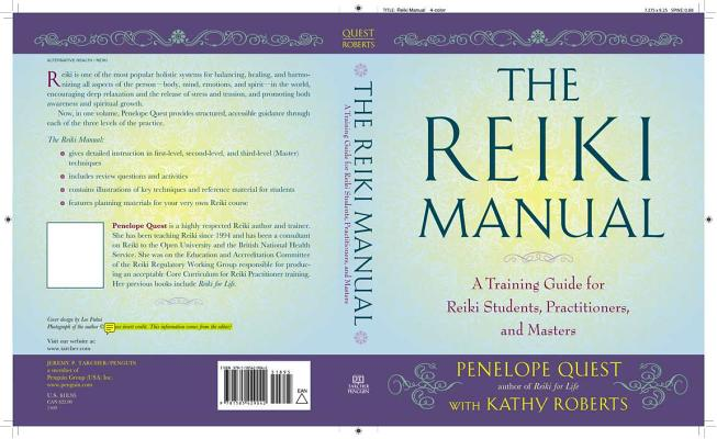 The Reiki Manual: A Training Guide for Reiki Students, Practitioners, and Masters Cover Image