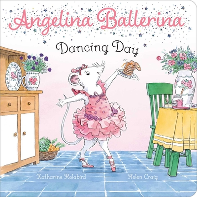 Dancing Day (Angelina Ballerina) Cover Image