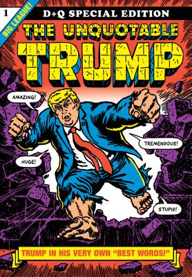 The Unquotable Trump Cover Image