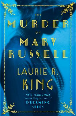 The Murder of Mary Russell (Novel of Suspense Featuring Mary Russell and Sherlock Holmes) Cover Image