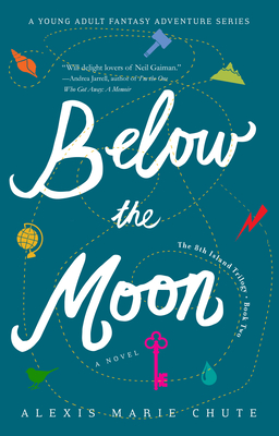 Below the Moon: The 8th Island Trilogy, Book 2, a Novel Cover Image