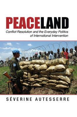 Cover for Peaceland (Problems of International Politics)