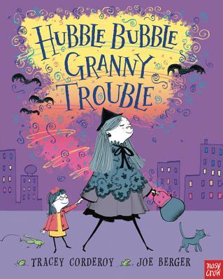 Hubble Bubble, Granny Trouble Cover Image