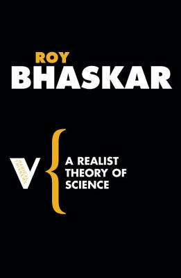 A Realist Theory of Science (Radical Thinkers) Cover Image