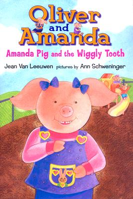 Amanda Pig and the Wiggly Tooth Cover Image