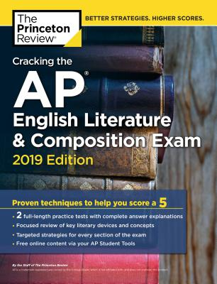 CRACKING THE AP ENGLISH LITERATURE & COMPOSITION EXAM, 2019 EDITION cover image