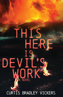 This Here Is Devil's Work: A Novel Cover Image
