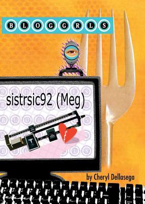Sistrsic92 (Meg) (Bloggrls (Unnumbered)) Cover Image