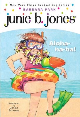 Junie B. Jones #26: Aloha-ha-ha! Cover Image