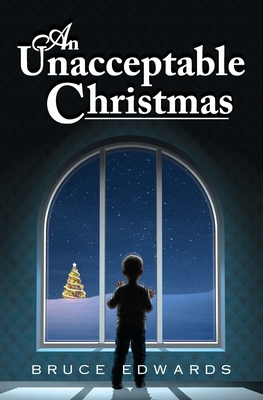 An Unacceptable Christmas Cover Image