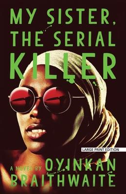 Cover for My Sister, the Serial Killer