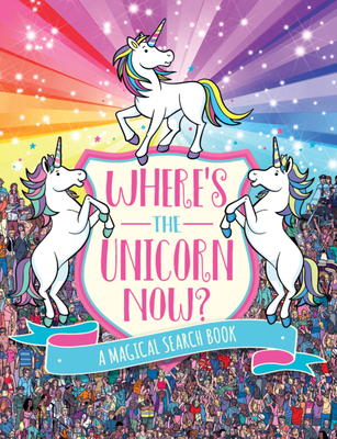 Cover for Where's the Unicorn Now?, 2