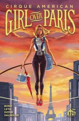 Cover for Cirque American Girl Over Paris Vol 01