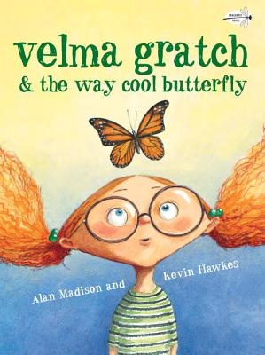 Velma Gratch & the Way Cool Butterfly Cover Image