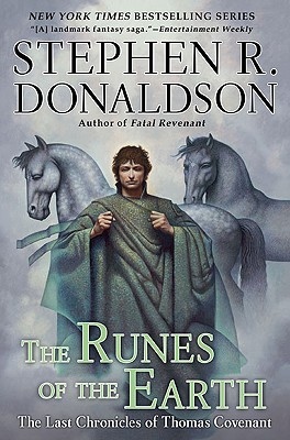 The Runes of the Earth (Last Chronicles of Thomas Covenant #1) Cover Image