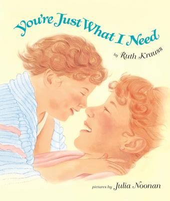 You're Just What I Need Board Book Cover Image