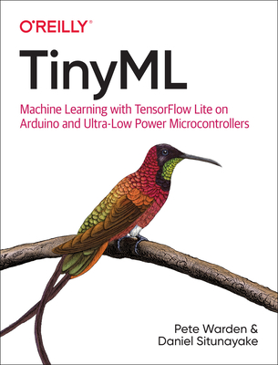 Tinyml: Machine Learning with Tensorflow Lite on Arduino and Ultra-Low-Power Microcontrollers Cover Image