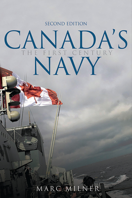 Canada's Navy, 2nd Edition: The First Century Cover Image