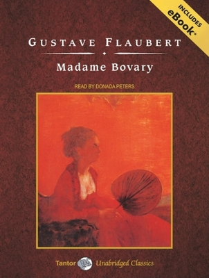 Madame Bovary (Tantor Unabridged Classics) Cover Image