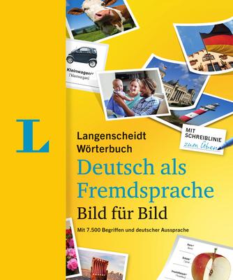 Langenscheidt Wörterbuch Deutsch ALS Fremdsprache Bild Für Bild (Langenscheidt Visual German Dictionary Picture by Picture): Visual German Dictionary Cover Image