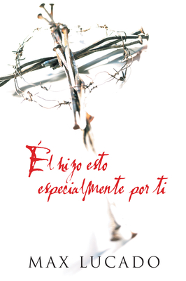 He Did This Just for You (Spanish, Pack of 25) (Proclaiming the Gospel) Cover Image