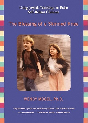 The Blessing of a Skinned Knee Cover