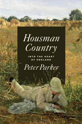 Housman Country: Into the Heart of England Cover Image