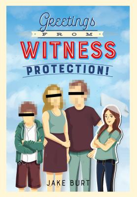 Greetings from Witness Protection! Cover Image