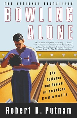 Bowling Alone: The Collapse and Revival of American Community Cover Image