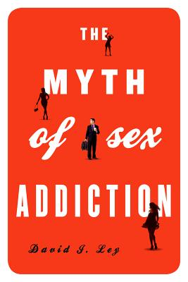 The Myth of Sex Addiction Cover