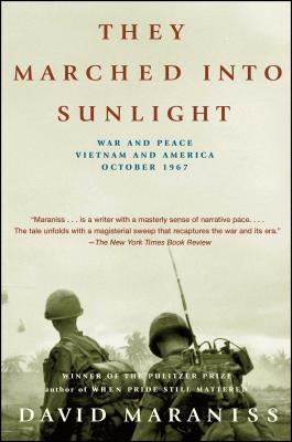 They Marched Into Sunlight: War and Peace Vietnam and America October 1967 Cover Image