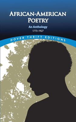African-American Poetry: An Anthology, 1773-1927 (Dover Thrift Editions) Cover Image