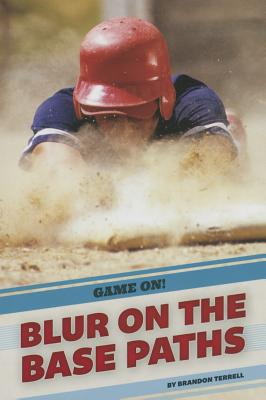 Blur on the Base Paths (Game On!) Cover Image