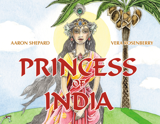 Princess of India: An Ancient Tale (30th Anniversary Edition) Cover Image