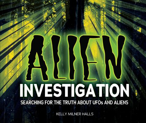 Alien Investigation: Searching for the Truth about UFOs and Aliens Cover Image