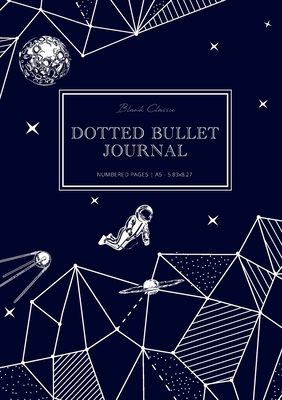 Dotted Bullet Journal: Medium A5 - 5.83X8.27 (Space Walk) Cover Image