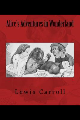 Alice's Adventures in Wonderland: The Original Edition of 1901 Cover Image