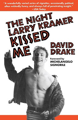 The Night Larry Kramer Kissed Me Cover