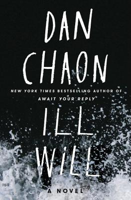 Ill Will: A Novel Cover Image