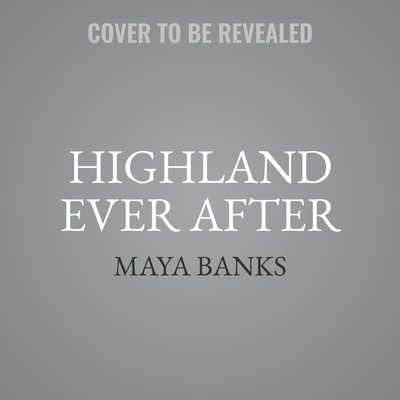 Highland Ever After Lib/E: The Montgomerys and Armstrongs Cover Image