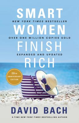 Smart Women Finish Rich, Expanded and Updated Cover Image