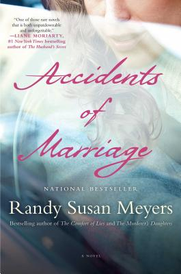 Accidents of Marriage: A Novel Cover Image