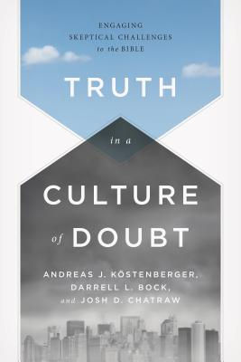 Cover for Truth in a Culture of Doubt