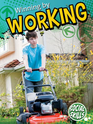Cover for Winning by Working (Social Skills)